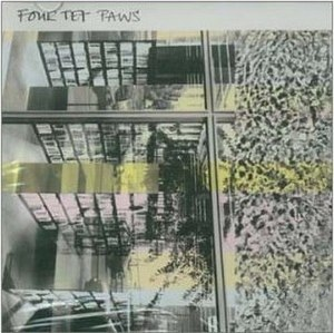 Paws (EP) - Image: Four Tet Paws cover