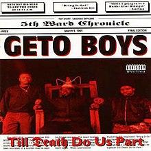 800a0041d6687 Till Death Do Us Part (Geto Boys album) - Wikipedia