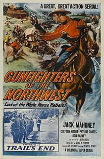 <i>Gunfighters of the Northwest</i> 1954 film by Spencer Gordon Bennet