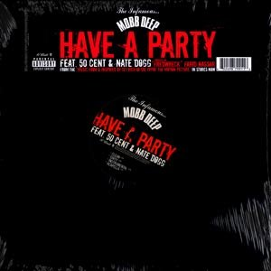 Have a Party - Image: Have A Party Mobb Deep