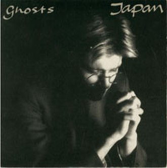Ghosts (Japan song) - Image: Japan Ghosts 7 inch