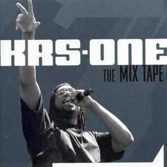 The Mix Tape (KRS-One album) - Image: Krs One The Mix Tape Frontal