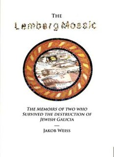 <i>The Lemberg Mosaic</i> Book on the Holocaust by Jakob Weiss