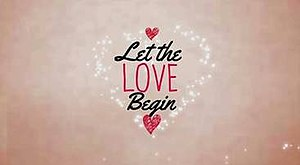 Let the Love Begin (TV series) - Title card