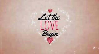 <i>Let the Love Begin</i> (TV series) 2015 Philippine television series