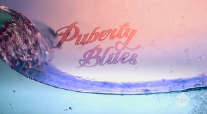 Puberty Blues (TV series) - Series One opening title card
