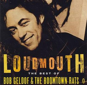 Loudmouth – The Best of Bob Geldof and the Boomtown Rats - Image: Loudmouth (The Boomtown Rats album) cover