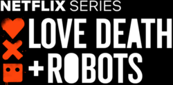 Love, Death + Robots logo.png