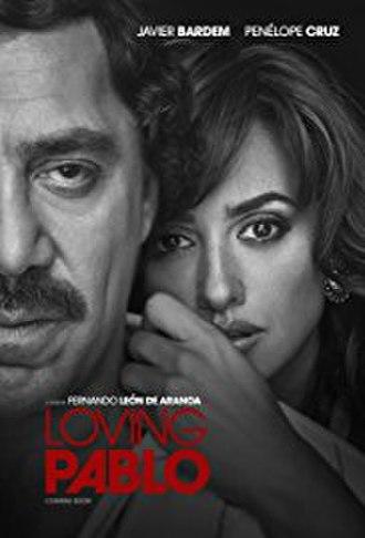 Loving Pablo - Film poster