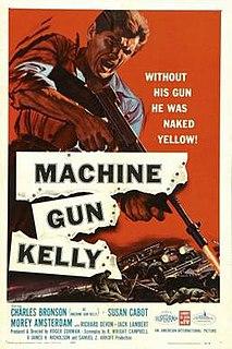 <i>Machine-Gun Kelly</i> (film) 1958 film by Roger Corman