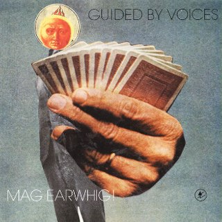 <i>Mag Earwhig!</i> 1997 studio album by Guided by Voices