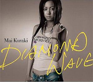 Diamond Wave - Image: Mai Kuraki DIAMOND WAVE