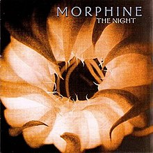 Morphine- The Night