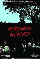 My Neighbor, My Killer