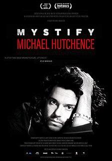 <i>Mystify: Michael Hutchence</i> 2019 documentary film by Richard Lowenstein