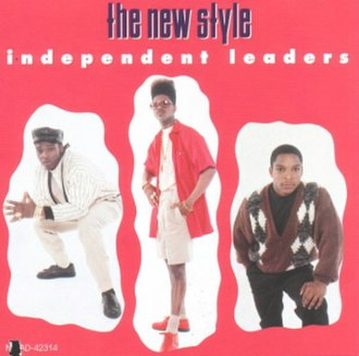 Independent Leaders - Image: Naughty by Nature The Independent Leaders