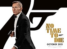 <i>No Time to Die</i> 25th film in the James Bond film franchise