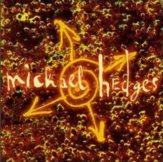 Oracle (Michael Hedges album) - Image: Oracle Michael Hedges