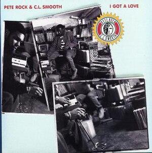 I Got a Love - Image: Pete Rock CL Smooth I Got A Love