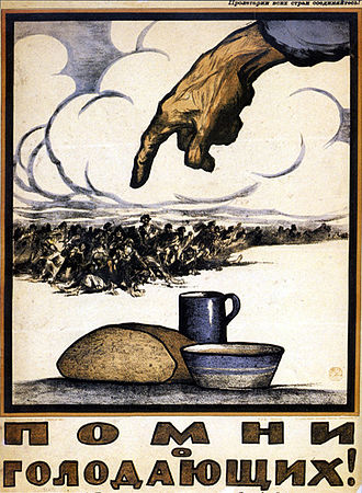 Droughts and famines in Russia and the Soviet Union - Remember Those Who Starve! A Russian poster from 1921.