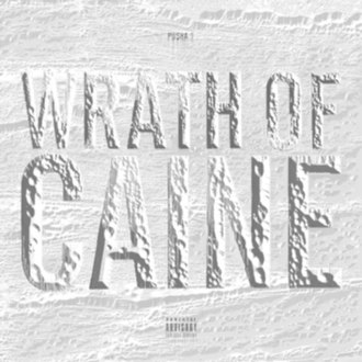 Wrath of Caine - Image: Pusha T Wrath of Caine