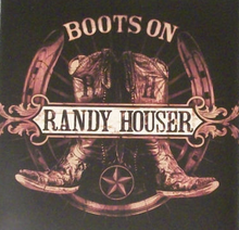 Randy Houser - Boots On single.png