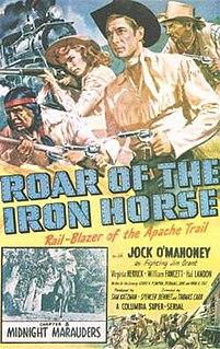 <i>Roar of the Iron Horse</i> 1951 film by Spencer Gordon Bennet, Thomas Carr