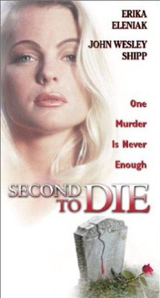 Second to Die - Image: Second to die