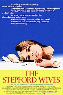 <i>The Stepford Wives</i> (1975 film) 1975 film by Bryan Forbes