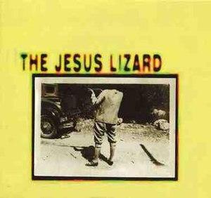 The Jesus Lizard (EP) - Image: TJL ep