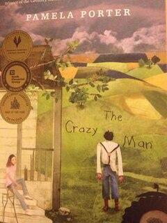 <i>The Crazy Man</i> Canadian childrens novel by Pamela Porter, 2005