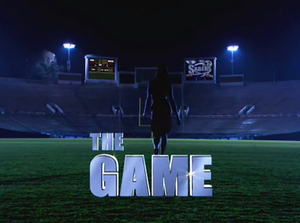 The Game (U.S. TV series) - Image: Thegame titlecard