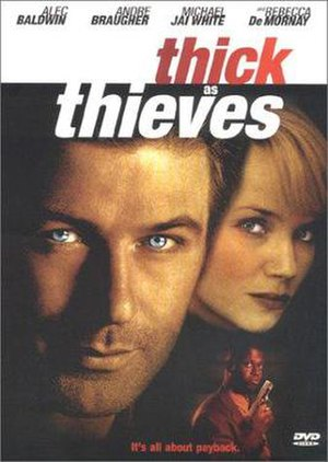 Thick as Thieves (1998 film) - Image: Thick as Thieves (1998 film)