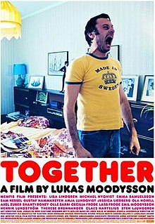 <i>Together</i> (2000 film) 2000 Swedish film by Lukas Moodysson