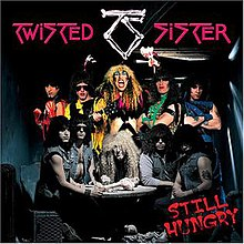 Twisted sister still hungry.jpg