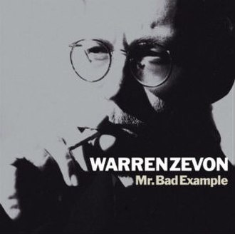 Mr. Bad Example - Image: Warren Zevon Mr. Bad Example