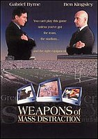 Picture of a movie: Weapons Of Mass Distraction