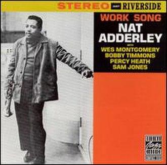 Work Song (Nat Adderley album) - Image: Work Song