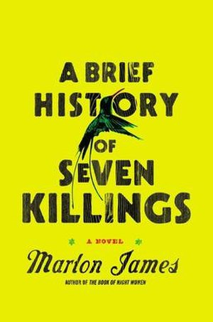 A Brief History of Seven Killings - Cover of the 2014 hardcover edition