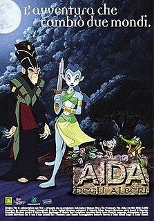 <i>Aida of the Trees</i> 2001 Italian film