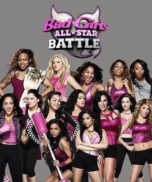Bad Girls All-Star Battle (season 1) - Image: All Star Battle S1Cast