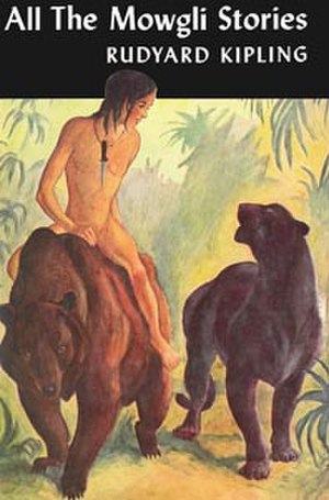 All the Mowgli Stories - First US edition, Doubleday, Doran & Company, 1936, cover by Kurt Wiese.