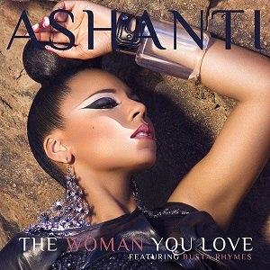 The Woman You Love - Image: Ashanti The Woman You Love (2011)(LQ)
