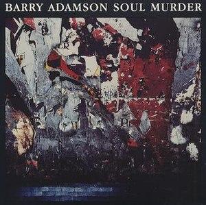 Soul Murder - Image: B Adamson Soul Murder