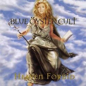 Heaven Forbid - Image: BOC heaven forbid alternative
