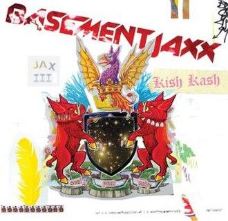 Kish Kash - Image: Basement Jaxx Kish Kash