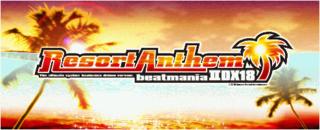 <i>Beatmania IIDX 18 Resort Anthem</i> video game