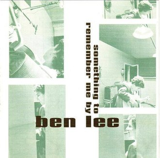 Something to Remember Me By - Image: Ben Lee Something To Remember Me By