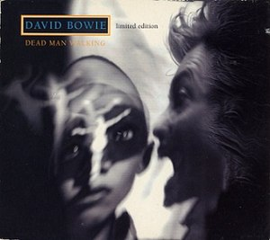 Dead Man Walking (song) - Image: Bowie deadmanwalking