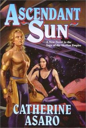 Ascendant Sun - Image: Catherine Asaro Ascendant Sun